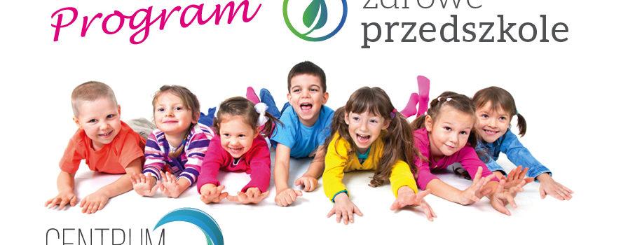 Czyste, Zdrowe Przedszkole. Program profilaktyczny mający na celu drastyczne zmniejszenie zachorowalności dzieci w przedszkolach.